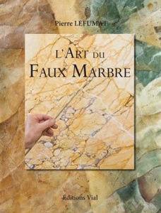 EDITIONS VIAL - l'art du faux marbre - Livre Beaux Arts