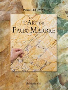 EDITIONS VIAL - l'art du faux marbre - Fine Art Book