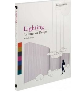 LAURENCE KING PUBLISHING - lighting for interior design - Decoration Book