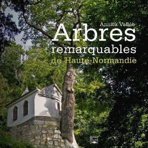 EDITIONS DES FALAISES - arbres remarquables - Gartenbuch