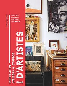 EDITION  GLENAT - inspiration ateliers & studios d'artiste - Kunstbuch