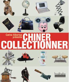 EDITIONS HOEBEKE - chiner collectionner - Deko Buch